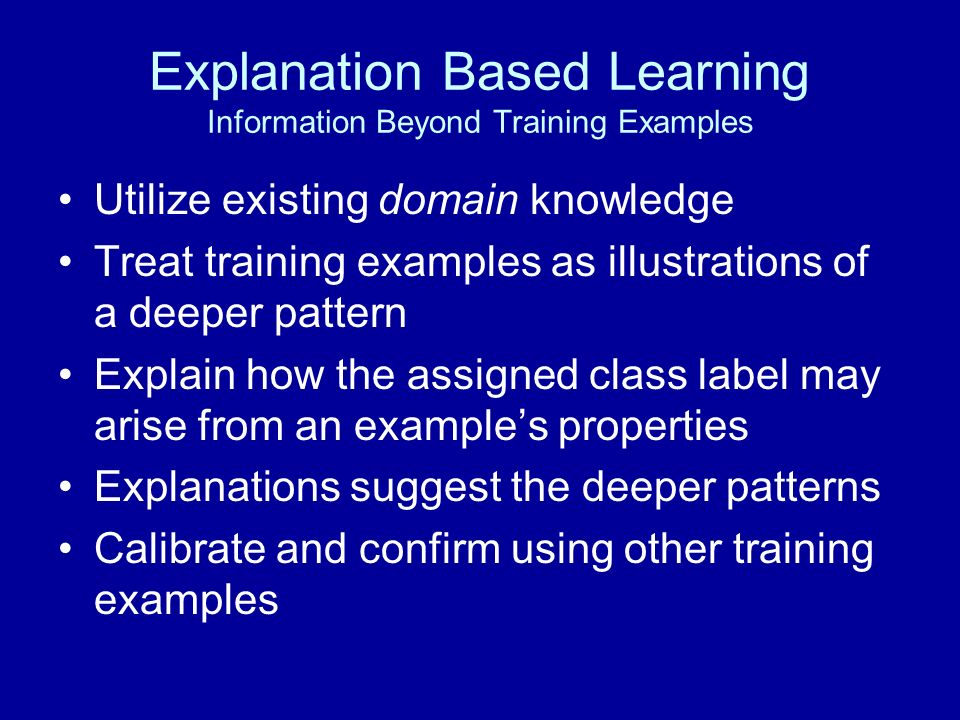 Explanation Based Learning Information Beyond Training Examples