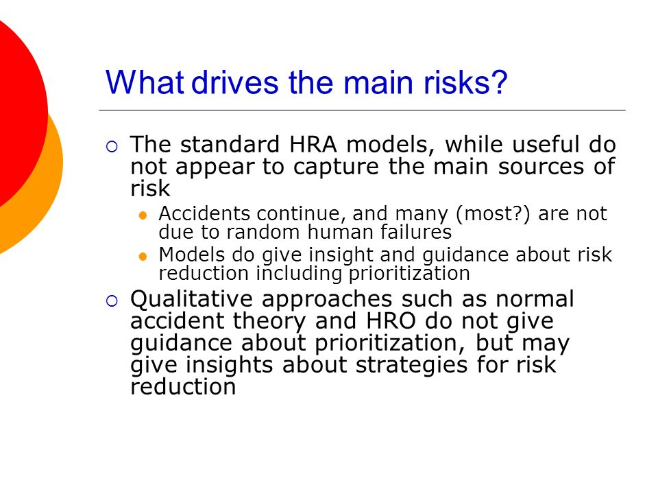 What drives the main risks