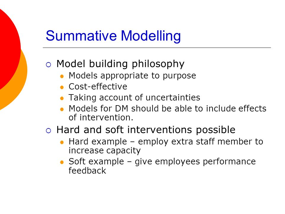 Summative Modelling Model building philosophy
