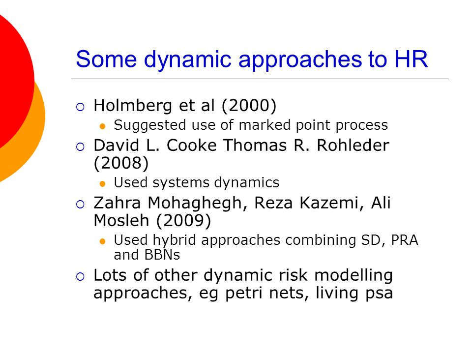 Some dynamic approaches to HR