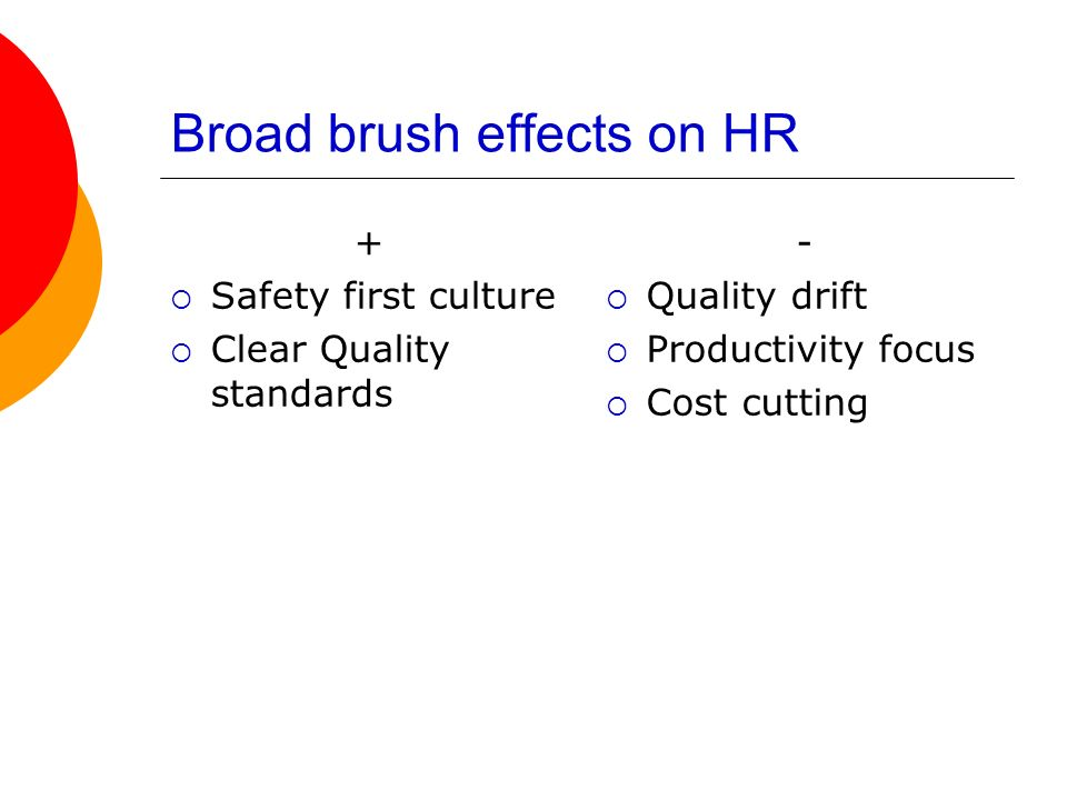 Broad brush effects on HR