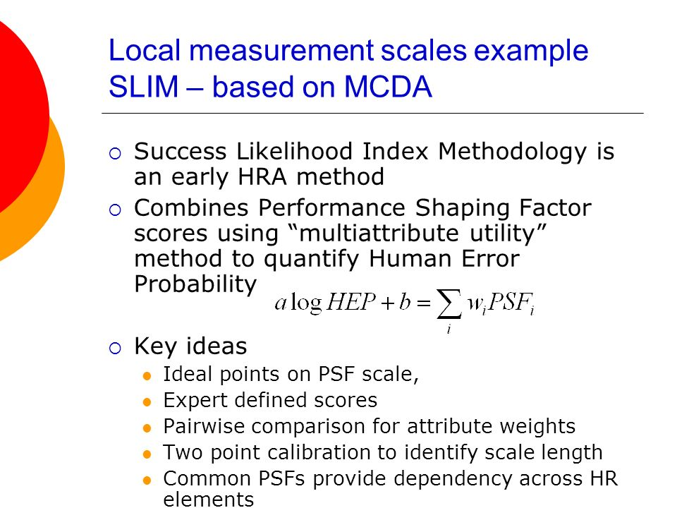 Local measurement scales example SLIM – based on MCDA