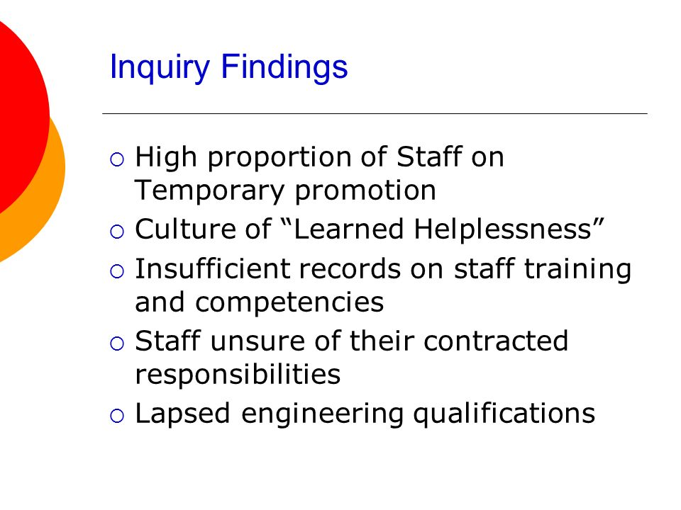 Inquiry Findings High proportion of Staff on Temporary promotion