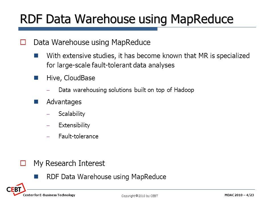 RDF Data Warehouse using MapReduce