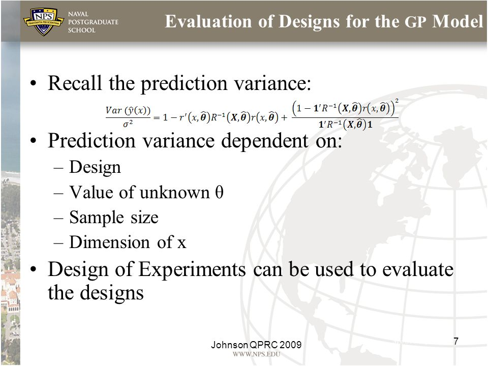 Evaluation of Designs for the GP Model