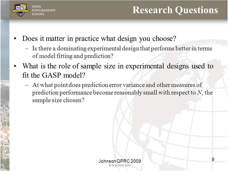 Research Questions Does it matter in practice what design you choose