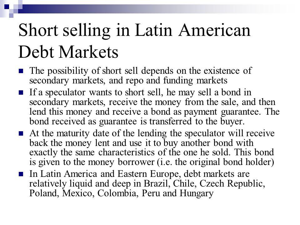 Short selling in Latin American Debt Markets