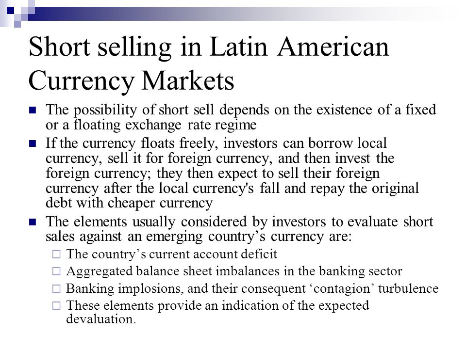 Short selling in Latin American Currency Markets