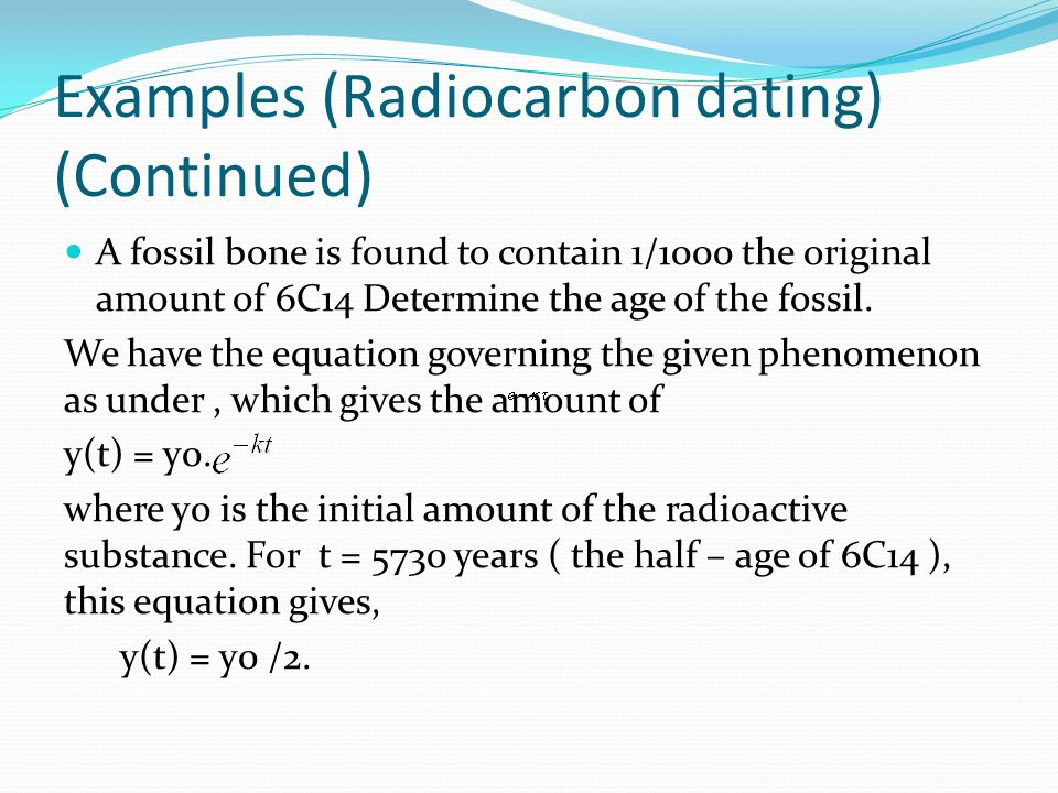 Carbon dating used determine age fossils confirm