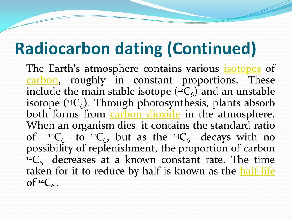What is carbon dating used on