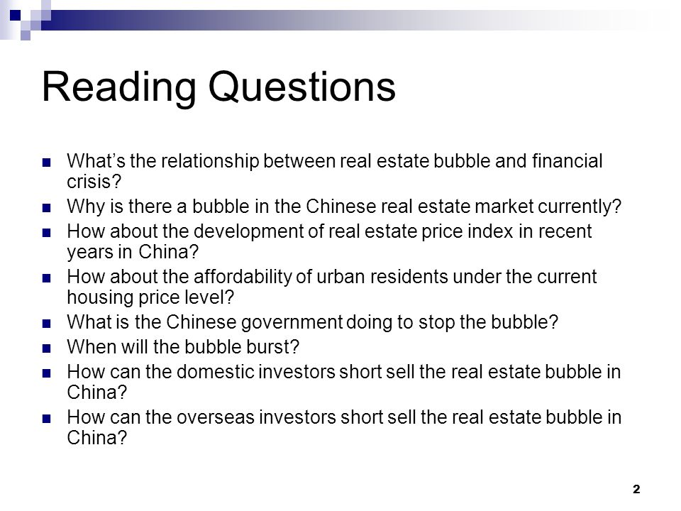 Reading Questions What's the relationship between real estate bubble and financial crisis