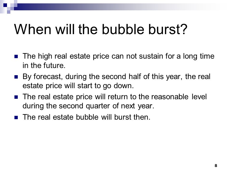 When will the bubble burst