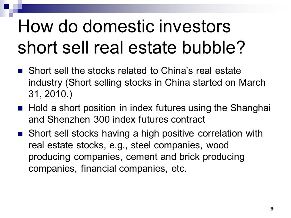 How do domestic investors short sell real estate bubble
