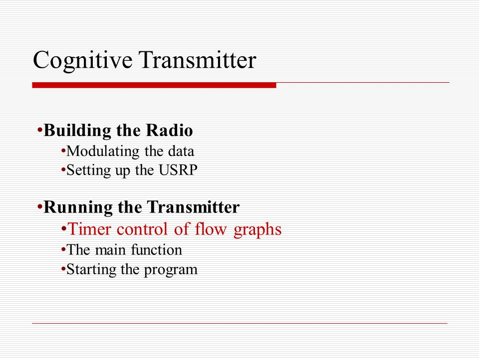 Cognitive Transmitter