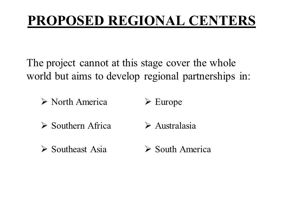 PROPOSED REGIONAL CENTERS