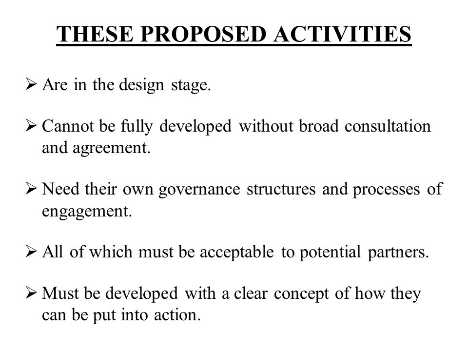 THESE PROPOSED ACTIVITIES