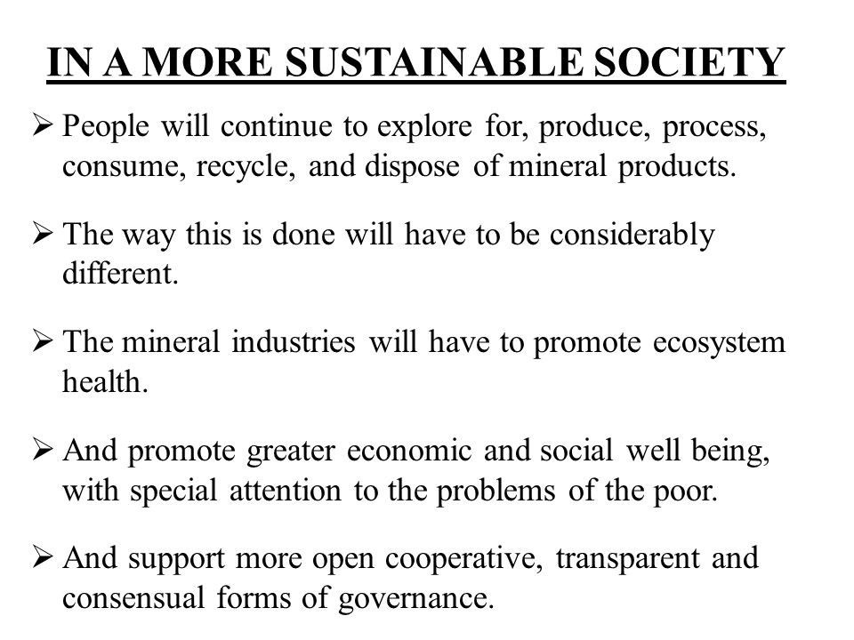 IN A MORE SUSTAINABLE SOCIETY