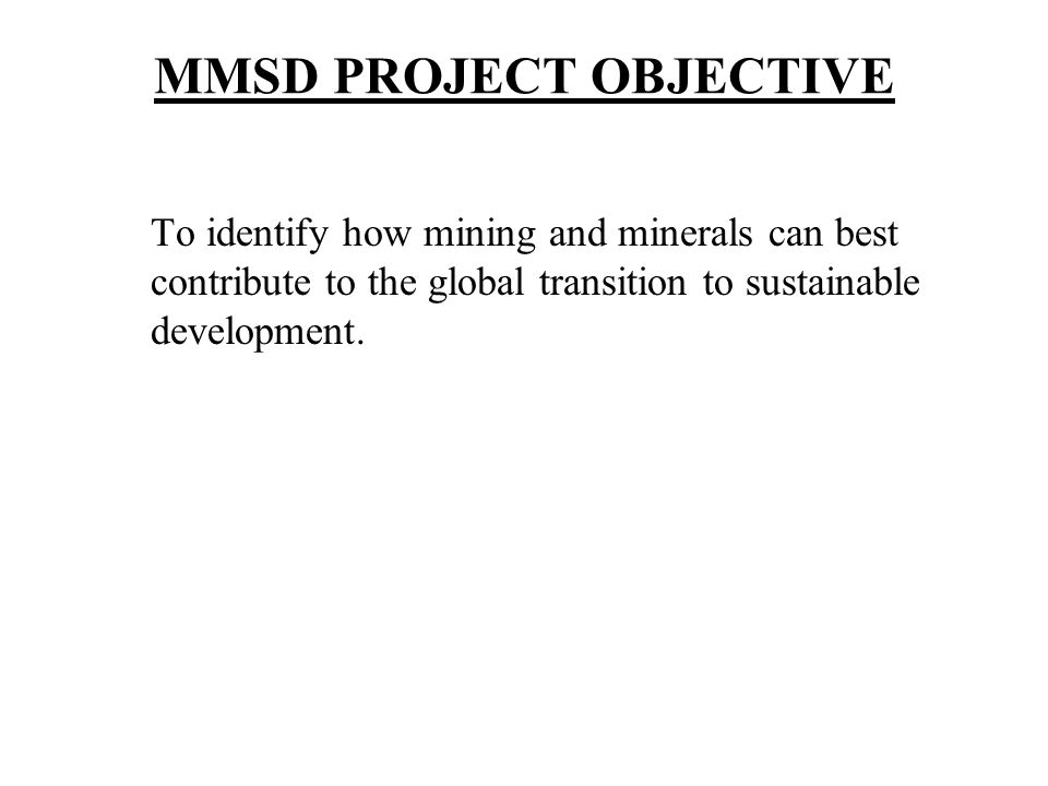 MMSD PROJECT OBJECTIVE