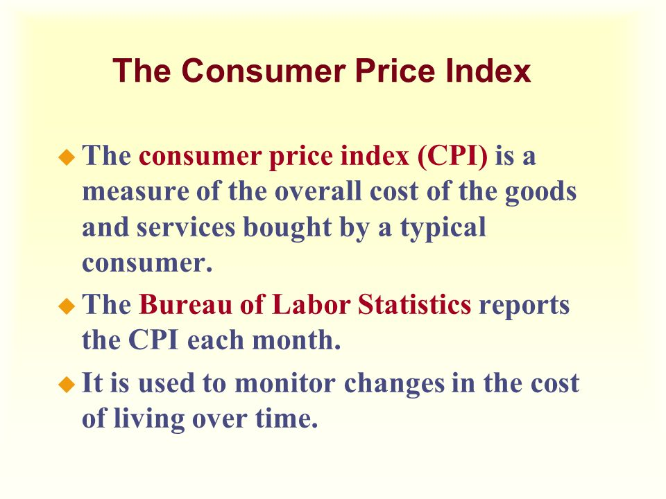 Measuring the cost of living ppt download - Bureau of labor statistics consumer price index ...