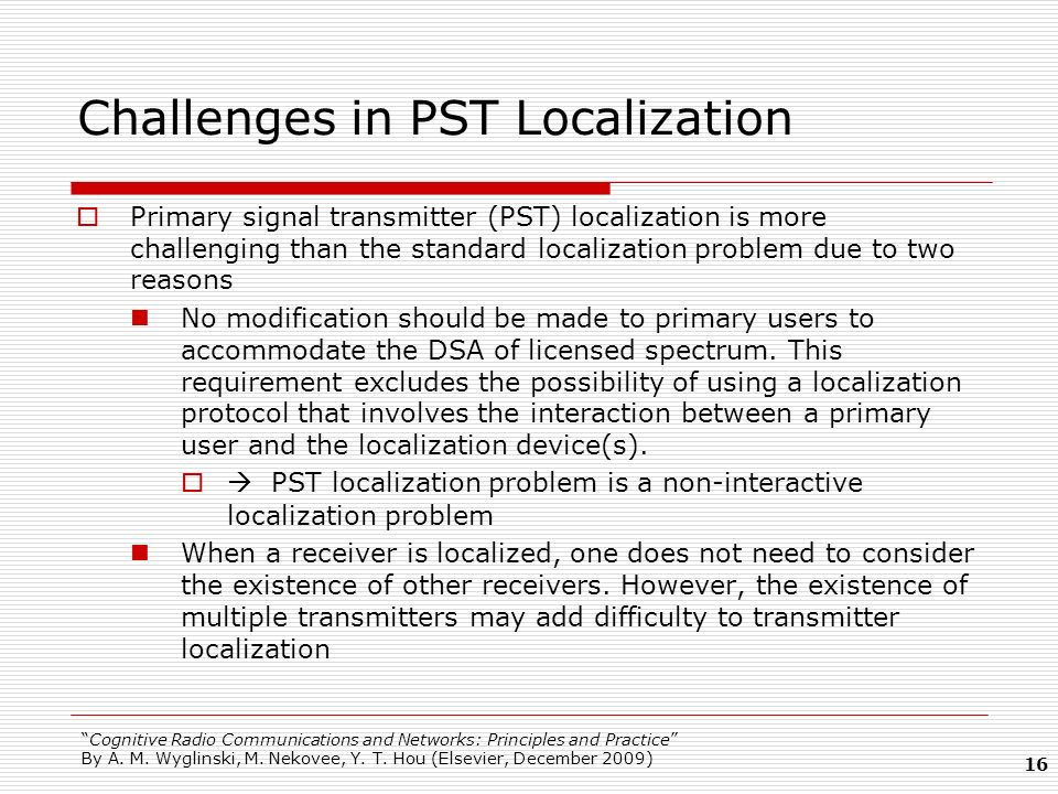 Challenges in PST Localization