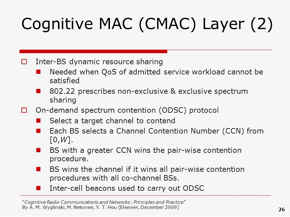 Cognitive MAC (CMAC) Layer (2)