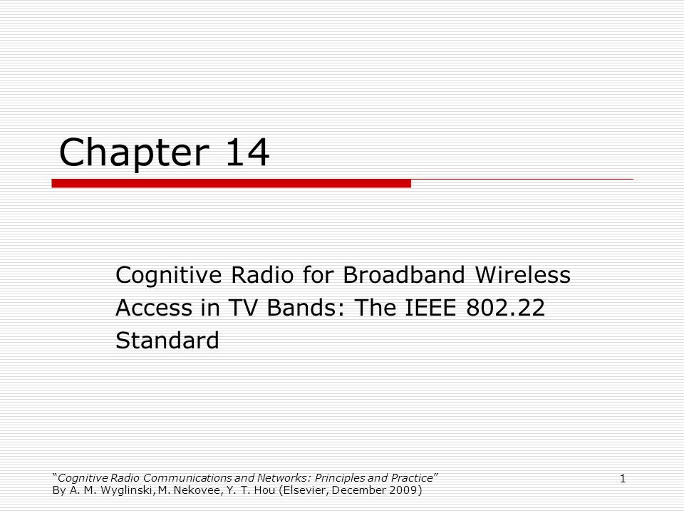 Chapter 14 Cognitive Radio for Broadband Wireless