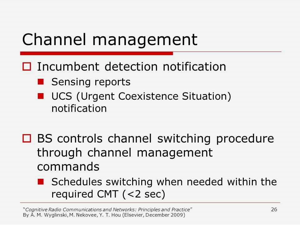 Channel management Incumbent detection notification