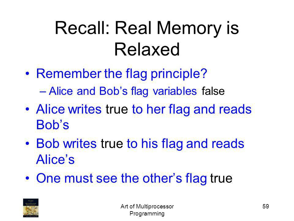 Recall: Real Memory is Relaxed