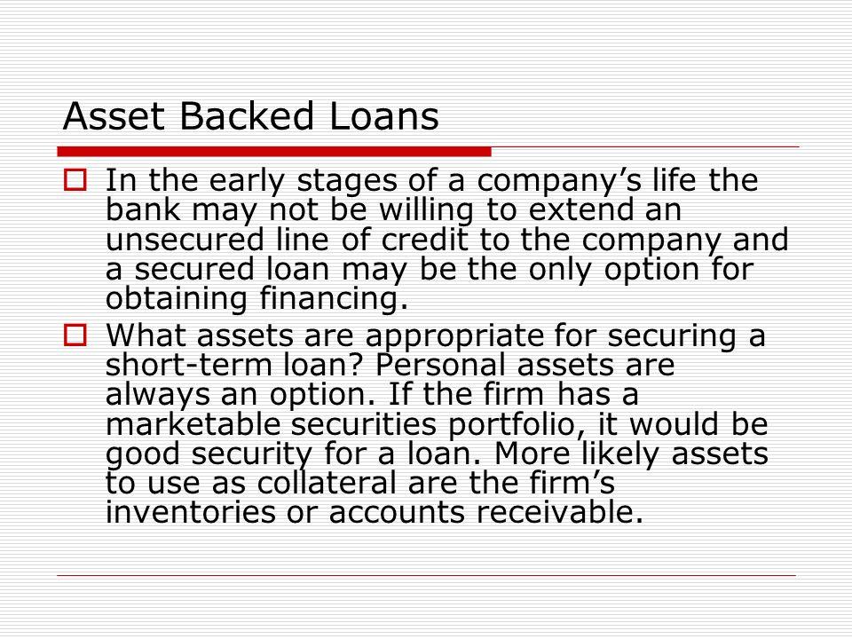 Asset Backed Loans