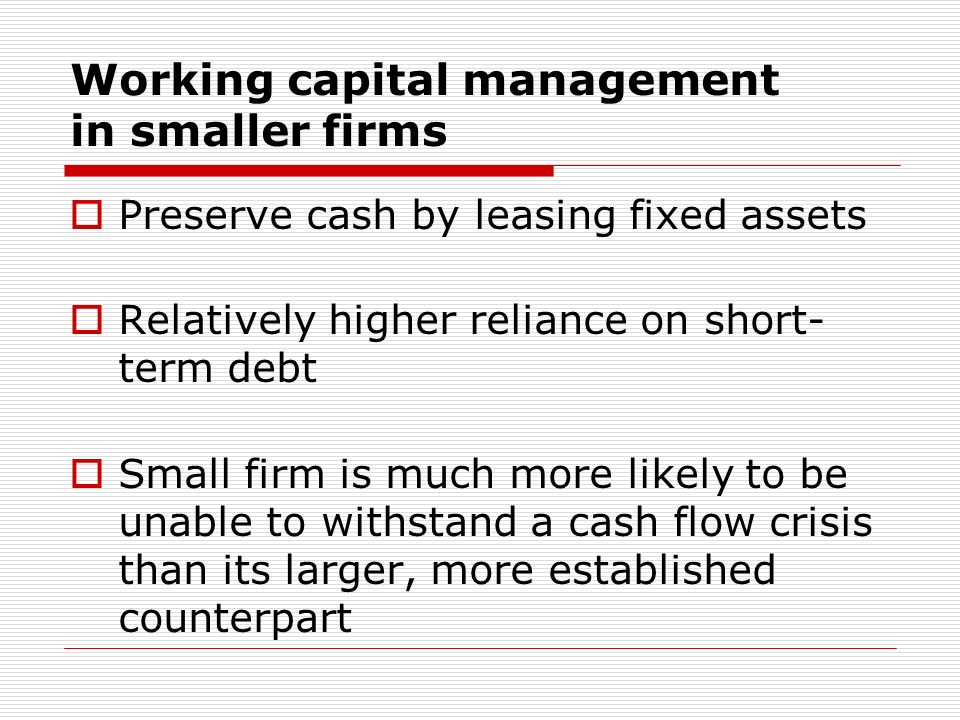 Working capital management in smaller firms