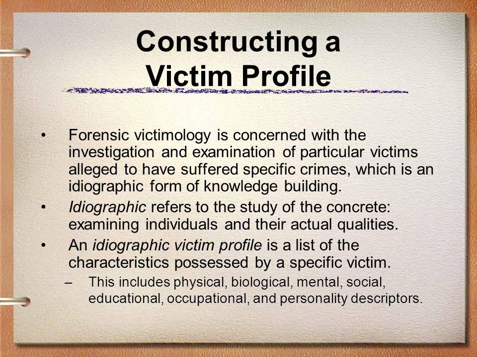 Constructing a Victim Profile