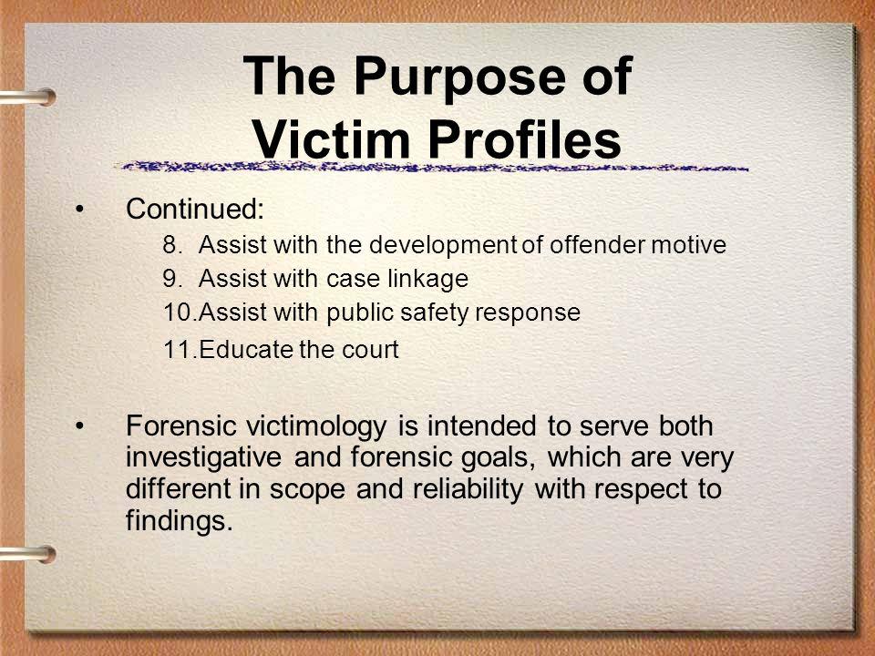 The Purpose of Victim Profiles