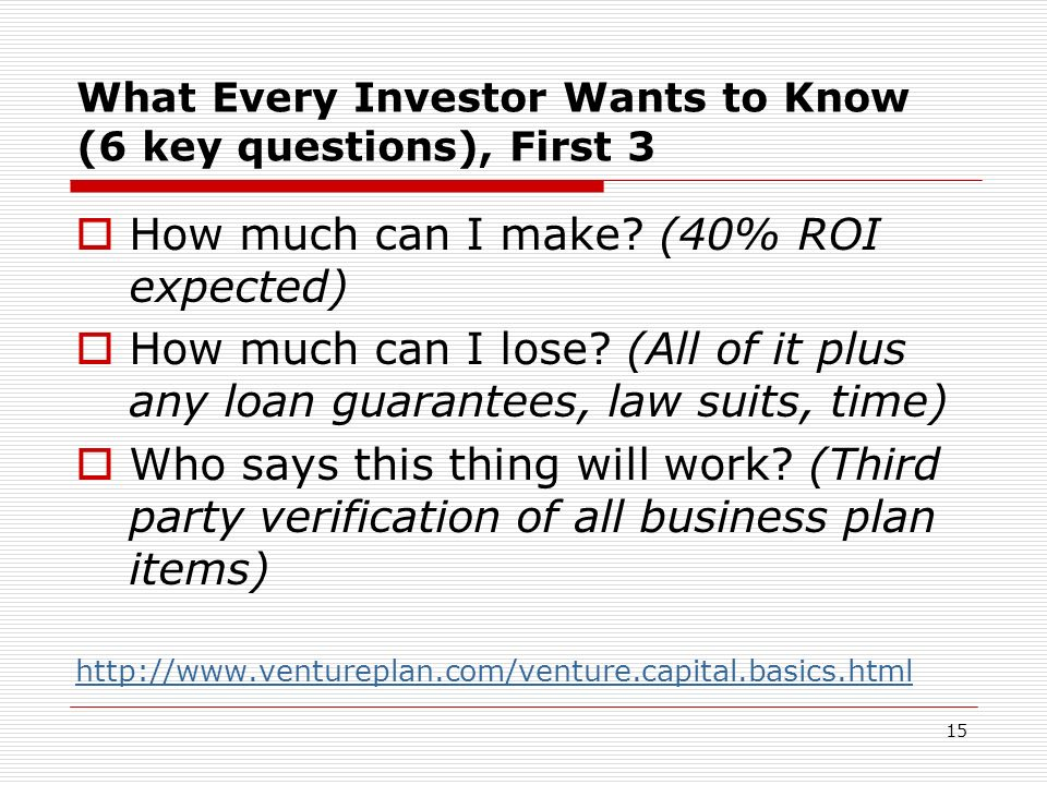 What Every Investor Wants to Know (6 key questions), First 3