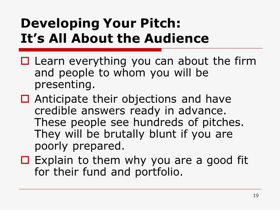 Developing Your Pitch: It's All About the Audience