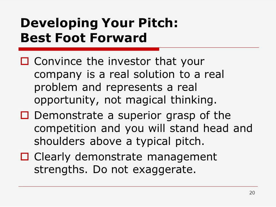 Developing Your Pitch: Best Foot Forward