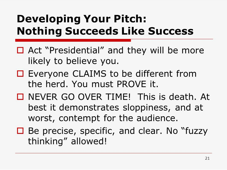 Developing Your Pitch: Nothing Succeeds Like Success