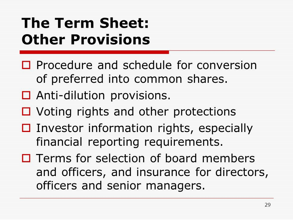 The Term Sheet: Other Provisions