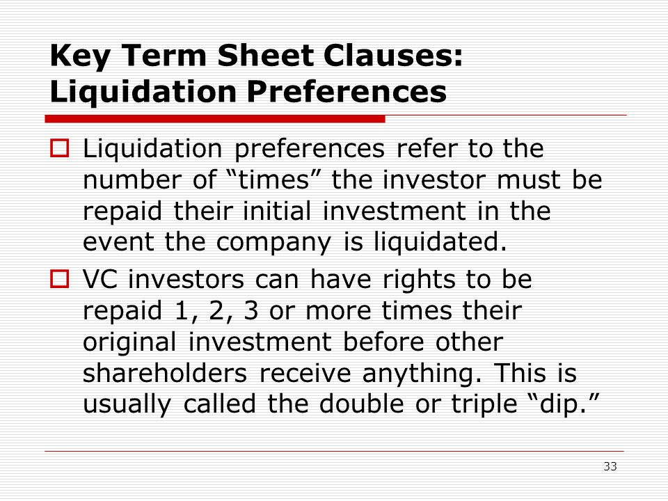 Key Term Sheet Clauses: Liquidation Preferences