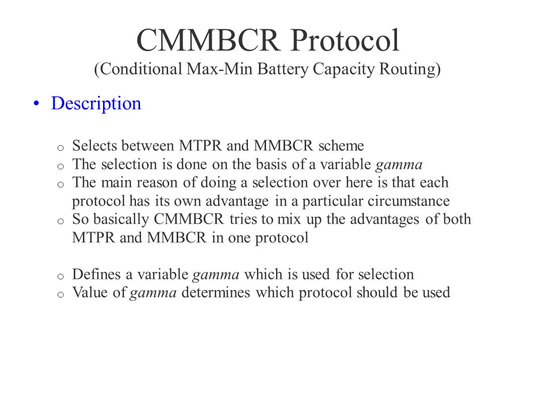 CMMBCR Protocol (Conditional Max-Min Battery Capacity Routing)