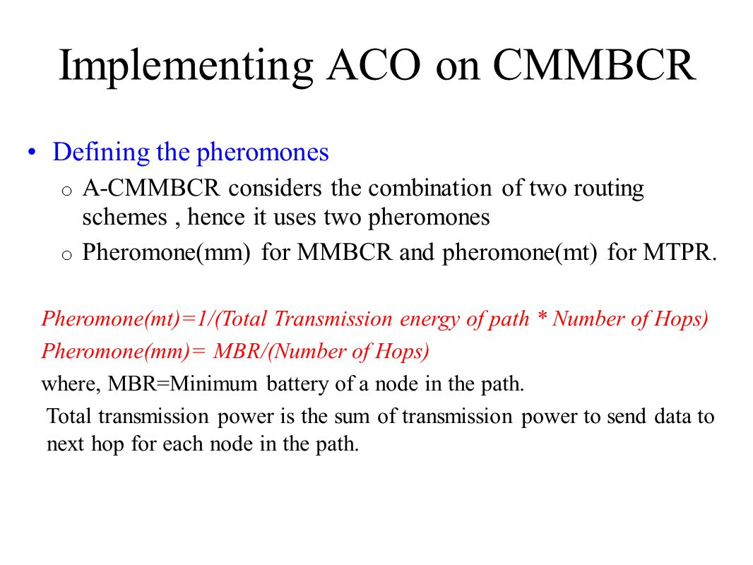 Implementing ACO on CMMBCR