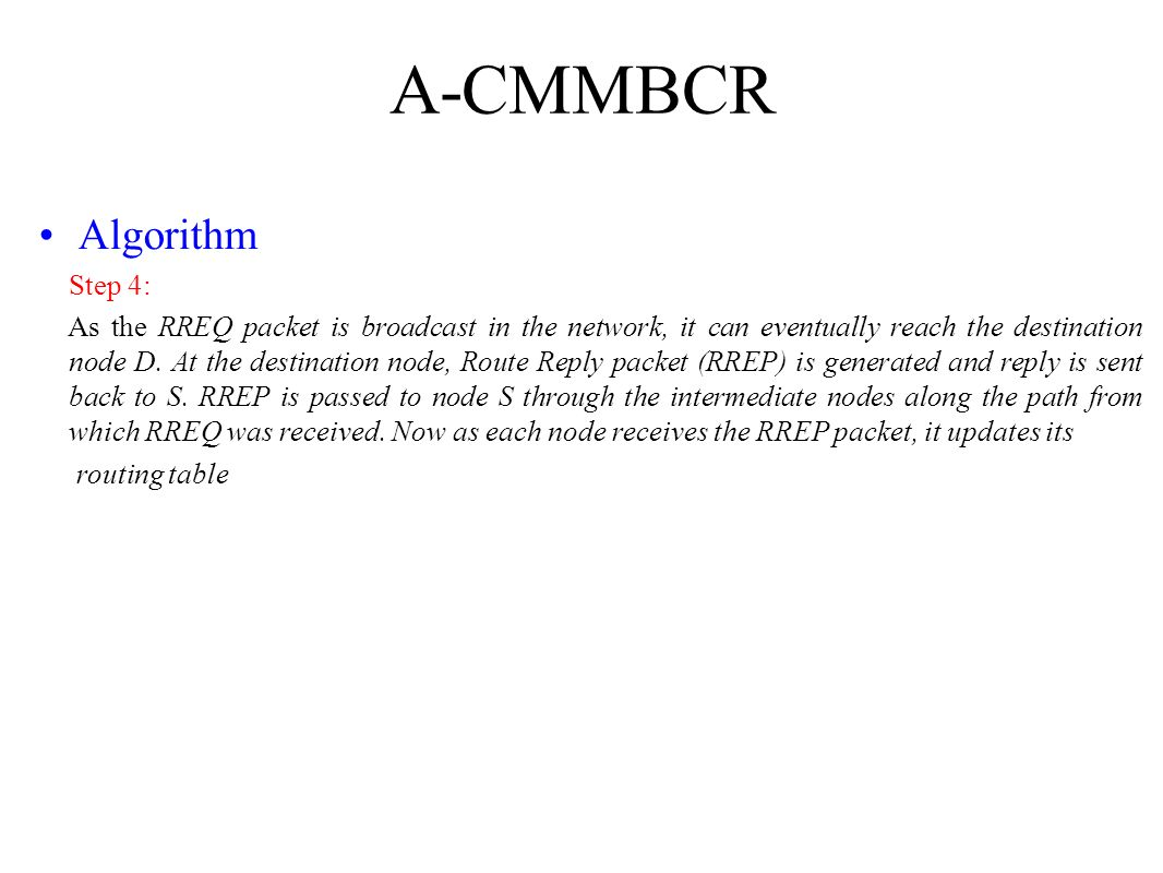 A-CMMBCR Algorithm Step 4: