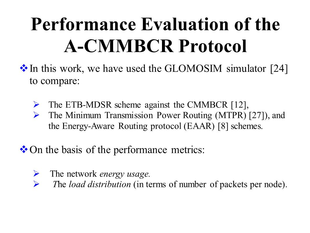 Performance Evaluation of the A-CMMBCR Protocol