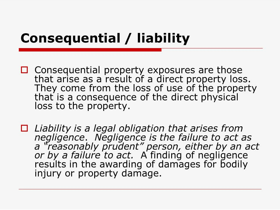 Consequential / liability