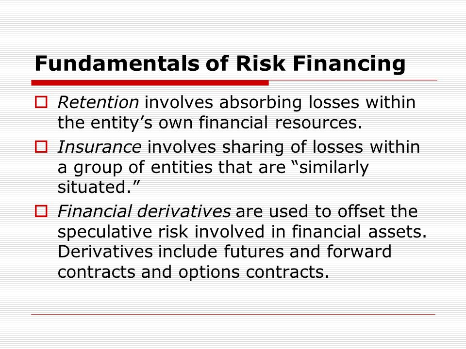 Fundamentals of Risk Financing