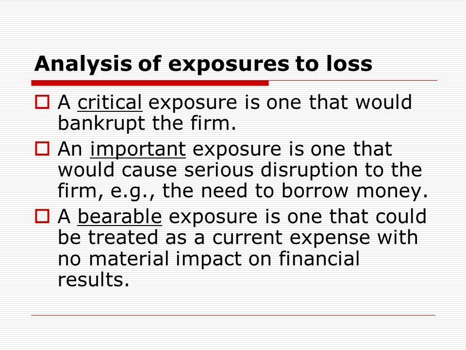 Analysis of exposures to loss