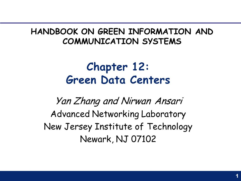 Chapter 12: Green Data Centers