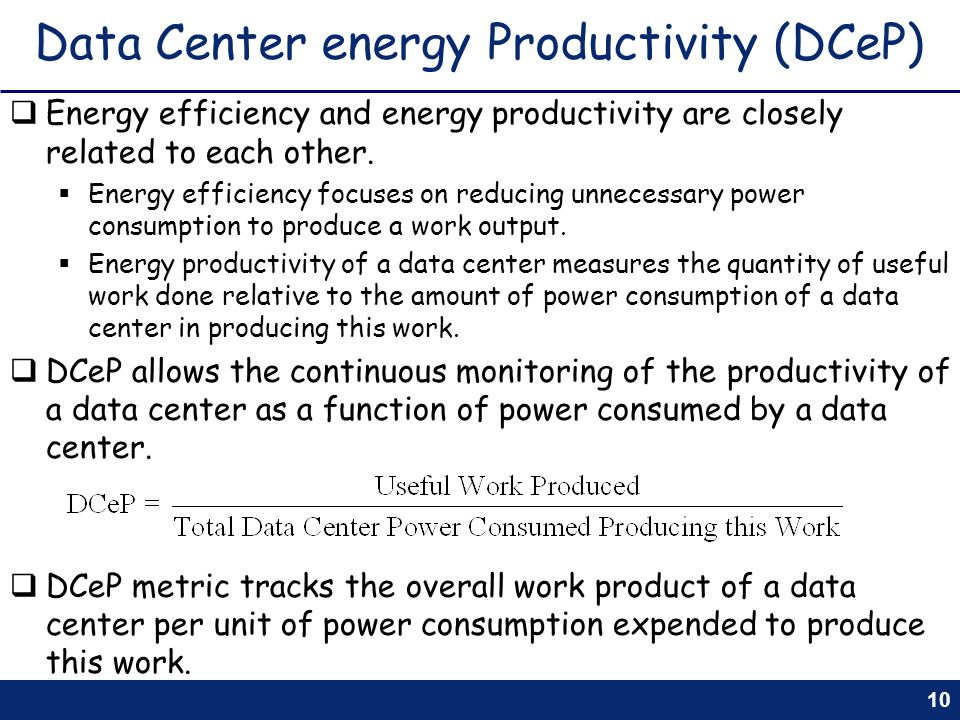 Data Center energy Productivity (DCeP)