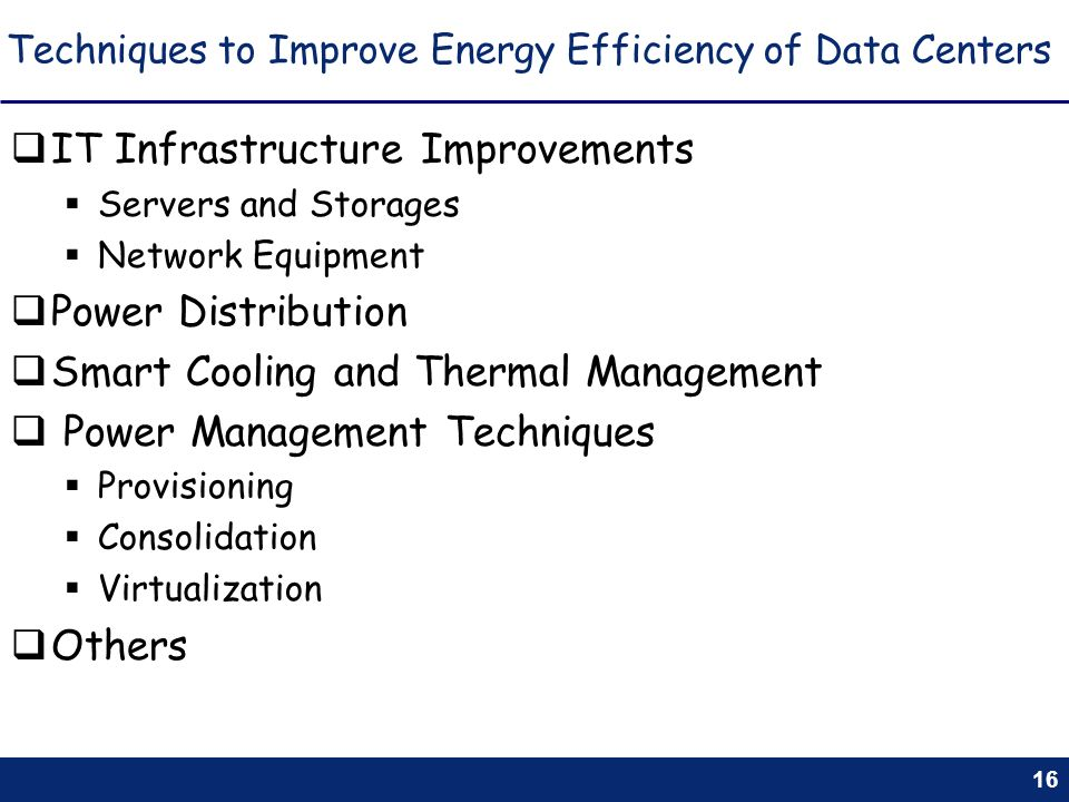 Techniques to Improve Energy Efficiency of Data Centers