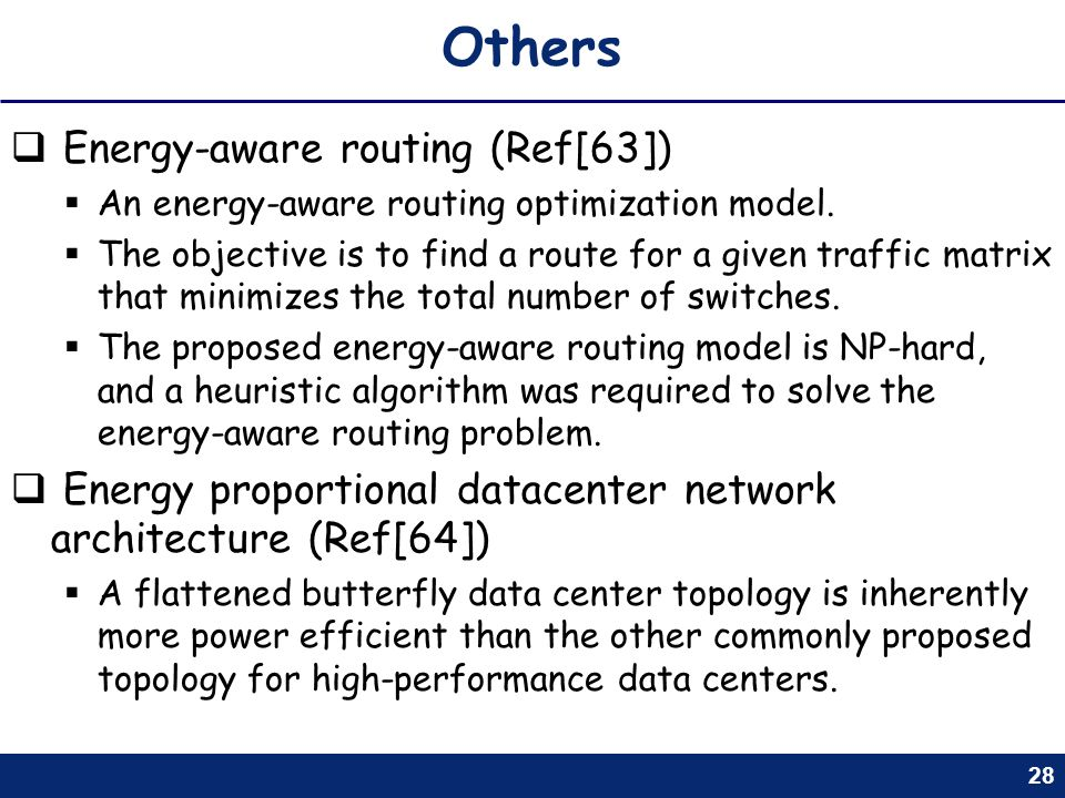 Others Energy-aware routing (Ref[63])