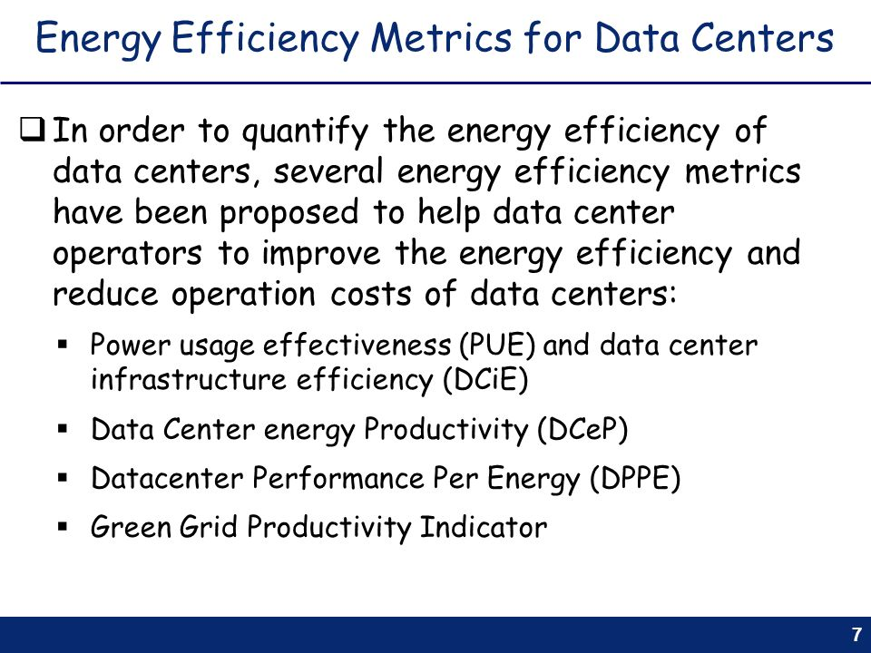 Energy Efficiency Metrics for Data Centers